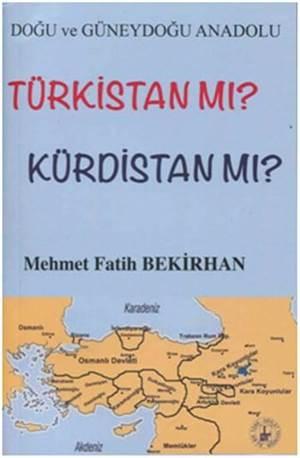 Türkistan mı ? Kürdistan mı ?