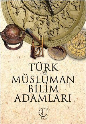 Türk Ve Müslüman Bilimadamları