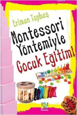Montessori Yöntemiyle Çocuk Egitimi