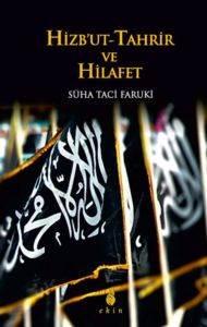 Hizbut -Tahrir ve Hilafet