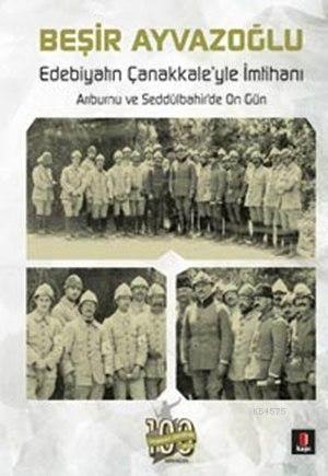 Edebiyatın Çanakkale'yle İmtihanı