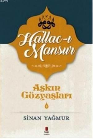 Aşkın Gözyaşları 4; Halluc-I Mansur