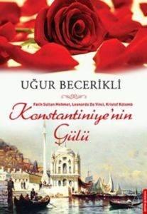 Konstantiniye'nin Gülü