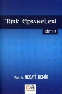 Türk Efsaneleri 1 - 2 Cilt