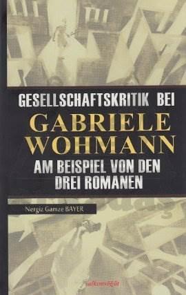 Gesellschaftskritik Bei Gabriele Wohmann
