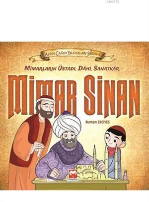 Altın Çağın Yıldızları Serisi 6 - Mimar Sinan