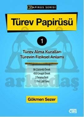 Türev Papirüsü 1 Türev Alma Kuralları Türevin Fiziksel Anlamı