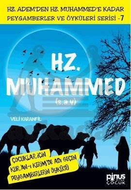 Peygamberler ve Öyküleri Serisi-7: Hz. Muhammed (s.a.v)