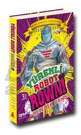 Yürekli Robot Rowni 2 Kelebek Dansı