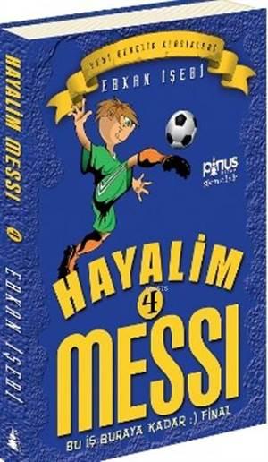 Hayalim Messi 4- Bu İş Buraya Kadar Final