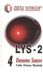 Odtü LYS-2 4 Deneme Sınavı Fizik Kimya Biyoloji