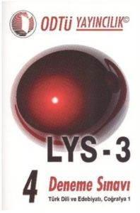Odtü LYS-3 4 Deneme Sınavı Türk Dili ve Edebiyatı Coğrafya 1