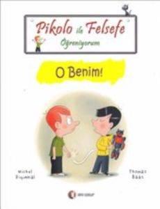 Pikolo İle Felsefe Öğreniyorum-O Benim!