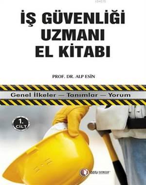 İş Güvenliği Uzmanı El Kitabı