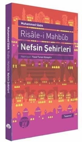 Risale-i Mahbüb: Nefsin Şehirleri