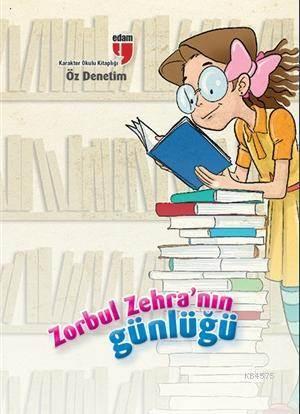 Zorbul Zehra'nın Günlüğü - Öz Denetim
