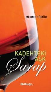 Kadehteki Aşk - Şarap