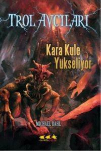 Troll Avcıları 2-Kara Kule Yükseliyor
