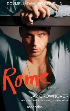 Rome; Dövmeli Adamlar Serisi 3
