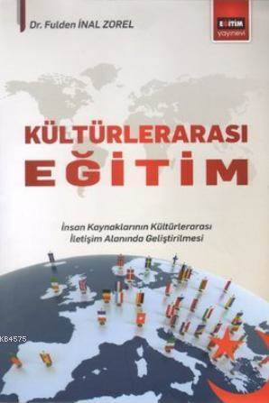 Kültürlerarasi Egitim; Insan Kaynaklarinin Kültürlerarasi Iletisim Alaninda Gelistirilmesi