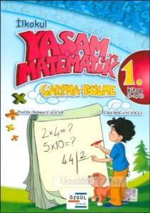Çarpma-Bölme 1. Kitap (6-9 Yaş)                            Prof. Dr. Mehmet Çağlar - Ülkü Doğancıoğlu