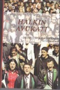 Halkın Avukatı-Devrimci Bir Avukatın Anıları