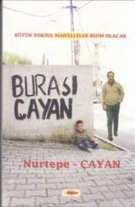 Burası Çayan Nurtepe-Çayan