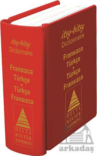 İtsy – Bitsy Fransızca-Türkçe & Türkçe-Fransızca Mini Sözlük