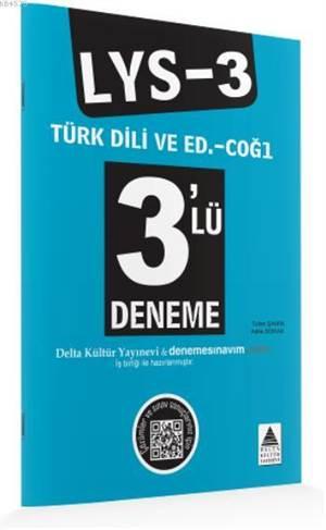 LYS-3 Türk Dili ve Edebiyatı–Coğrafya-1 3'lü Deneme