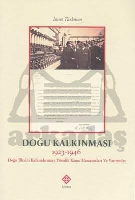 Doğu Kalkınması 1923 - 1946