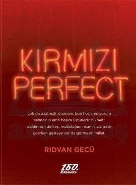 Kırmızı Perfect