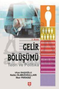 Gelir Bölüşümü - Teori ve Politika