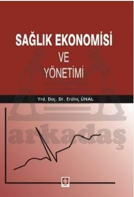 Sağlik Ekonomisi Ve Yönetimi