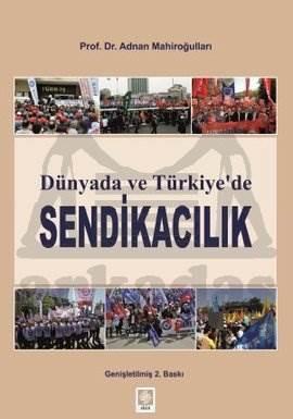 Dünyada Ve Türkiyede Sendikacilik