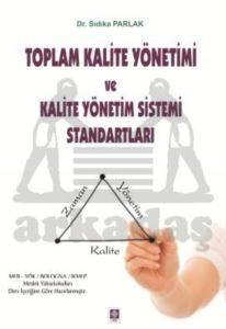 Toplam Kalite Yönetimi Ve Kalite Yönetim Sistemi Standartları