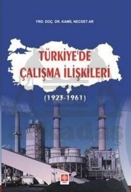 Türkiye'de Çalışma İlişkileri