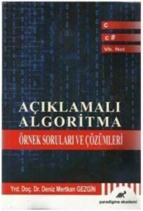 Açıklamalı Algoritma Örnek Soruları ve Çözümler
