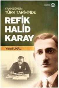Yakın Dönem Türk Tarihinde Refik Halid Karay