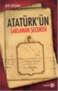 Atatürk'ün Saklanan Seceresi