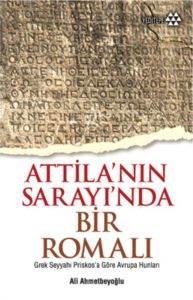 Attila'nın Sarayında Bir Romalı