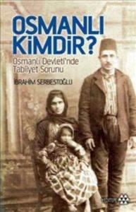 Osmanlı Kimdir?