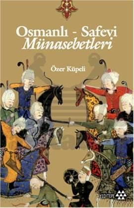 Osmanli Safevi Münasebetleri