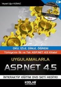 Uygulamalarla ASP.NET 4.5  (Oku, İzle, Dinle, Öğren)