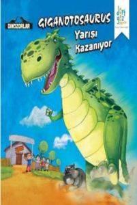 Dinozorlar - Giganotosaurus Yarışı Kazanıyor