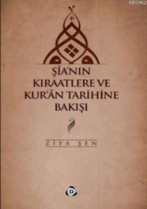 Şia'nın Kıraatlere Ve Kur'an Tarihine Bakışı