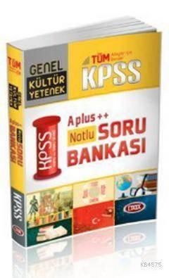 KPSS A Plus - Notlu Genel Yetenek Genel Kültür Soru Bankası