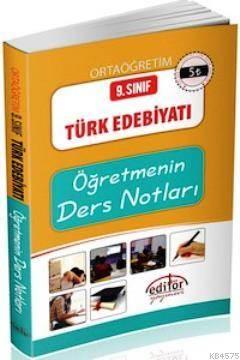 9. Sınıf Türk Edebiyatı Öğretmenin Ders Notları