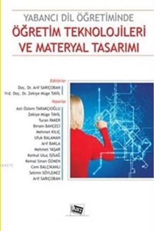 Yabancı Dil Öğretiminde Öğretim Teknolojileri Ve Materyal Tasarımı