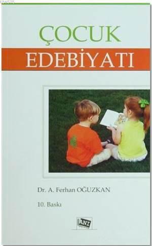 Çocuk Edebiyatı; Yerli Ve Yabancı Yazarlardan Örneklerle