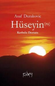 Hüseyin (ra) - Kerbela Destanı